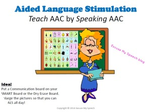 Learn about Aided Language Stimulation in this presentation document that you can share with your staff and/or parents!