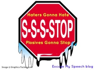 plosives gonna stop