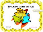 Educating Staff on AAC presentation/inservice