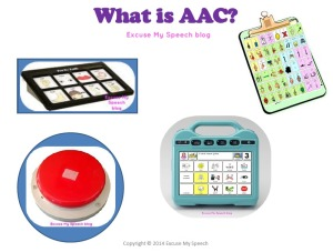 Learn about AAC at Excuse my Speech blog