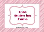Fake Stuttering game