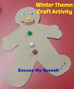 Speech therapy:  Ideas for Gingerbread activity/Winter theme